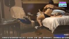 杭州出差2000元爆干极品性感外围女,套套都换了3个,美女说不行,受不了了,你平时搞多久 Z9